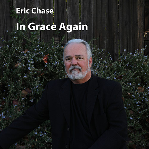 "Eric Chase ""In Grace Again"" CD."